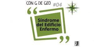 Síndrome del Edificio Enfermo. Carátula del programa 04.