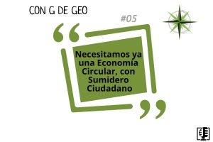 Necesitamos una Economía Circular