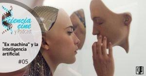 """Carátula """"Ex machina"""" y la inteligencia artificial"""
