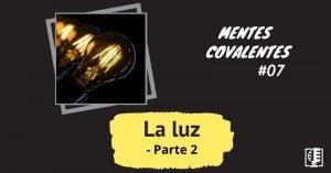 Portada La Luz 2 - Mentes Covalentes