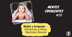Caráratula Mentes Covalentes 10 - Bebés y lenguaje
