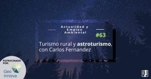 Carátula de Turismo rural y astroturismo, con Carlos Fernández