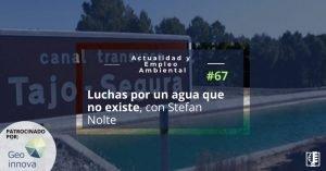 Carátula AEA 67 Agua en el sudeste de España con Stefan Nolte