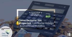 Caratula AEA 69 Como facturar proyectos y cooperatiavs de autónomos con Nuria Hidalgo - Economista Holistica