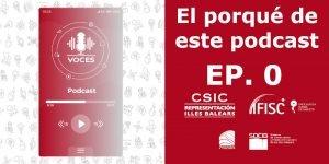 Podcast Voces CSIC Balear 00