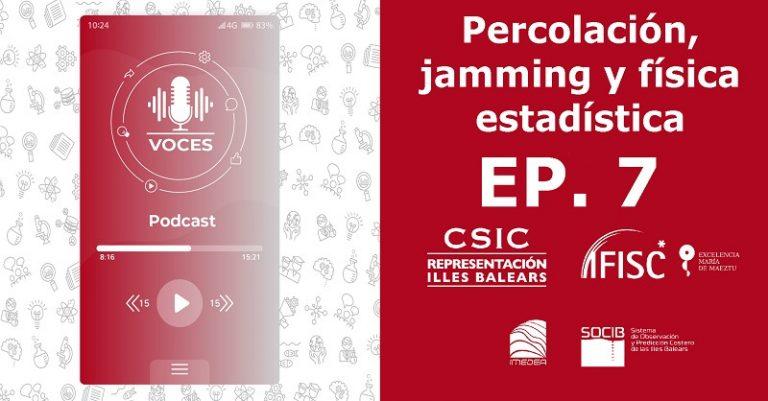 Percolación, jamming y física estadística   Voces, CSIC Balears #07
